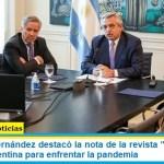 """El Presidente Fernández destacó la nota de la revista """"Time"""" que habla del éxito de Argentina para enfrentar la pandemia"""