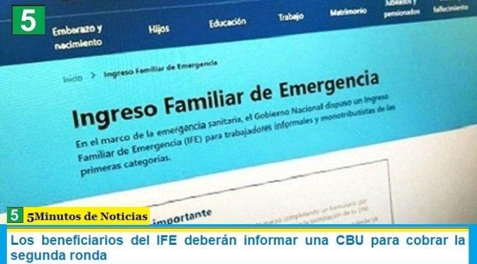 Los beneficiarios del IFE deberán informar una CBU para cobrar la segunda ronda
