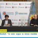 Gobernador Kicillof: «si esto sigue la única medida es un mayor aislamiento»