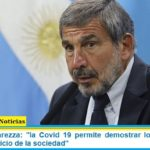 Ministro Salvarezza: «la Covid 19 permite demostrar lo que puede la ciencia al servicio de la sociedad»