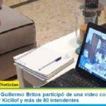 El intendente Guillermo Britos participó de una video conferencia con el gobernador Kicillof y más de 80 intendentes