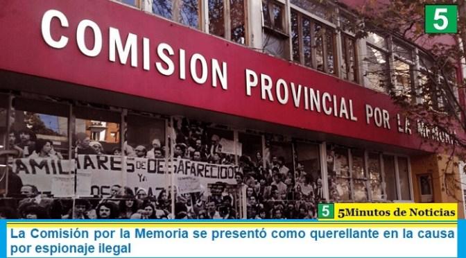 La Comisión por la Memoria se presentó como querellante en la causa por espionaje ilegal