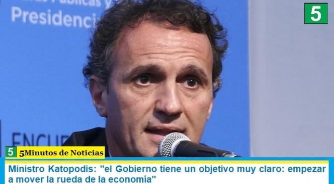 """Ministro Katopodis: """"el Gobierno tiene un objetivo muy claro: empezar a mover la rueda de la economía"""""""