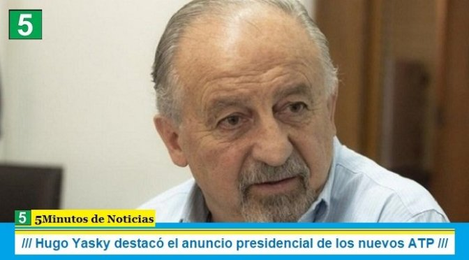 Hugo Yasky destacó el anuncio presidencial de los nuevos ATP