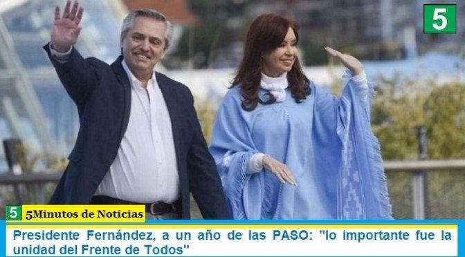 """Presidente Fernández, a un año de las PASO: """"lo importante fue la unidad del Frente de Todos"""""""