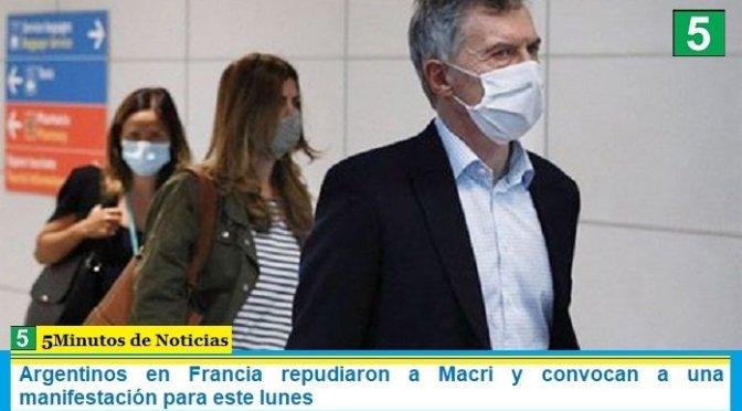 Argentinos en Francia repudiaron a Macri y convocan a una manifestación para este lunes