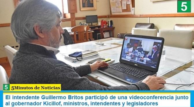 El intendente Guillermo Britos participó de una videoconferencia junto al gobernador Kicillof, ministros, intendentes y legisladores