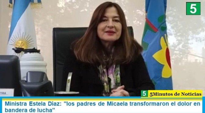 """Ministra Estela Díaz: """"los padres de Micaela transformaron el dolor en bandera de lucha"""""""