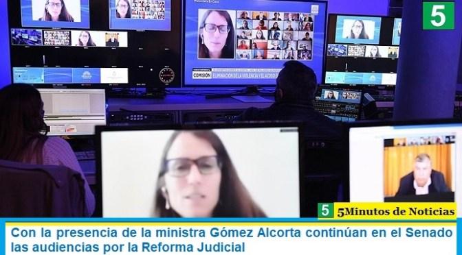 Con la presencia de la ministra Gómez Alcorta continúan en el Senado las audiencias por la Reforma Judicial