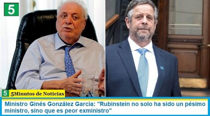 """Ministro Ginés González García: """"Rubinstein no solo ha sido un pésimo ministro, sino que es peor exministro"""""""