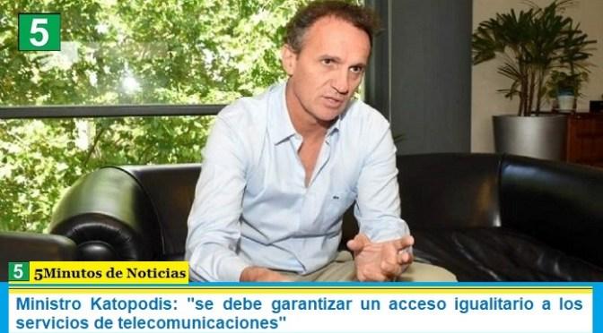 """Ministro Katopodis: """"se debe garantizar un acceso igualitario a los servicios de telecomunicaciones"""""""