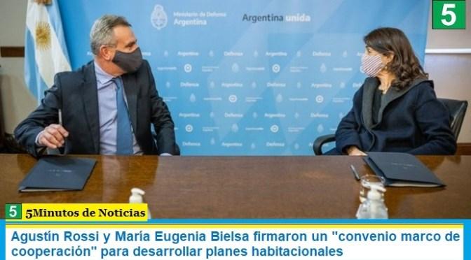"""Agustín Rossi y María Eugenia Bielsa firmaron un """"convenio marco de cooperación"""" para desarrollar planes habitacionales"""