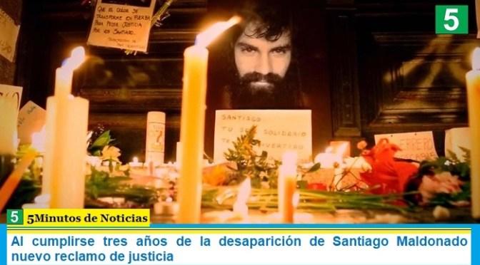 Al cumplirse tres años de la desaparición de Santiago Maldonado nuevo reclamo de justicia
