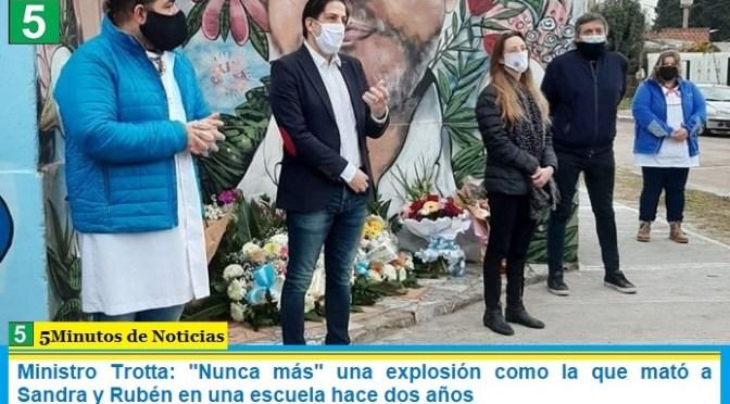 """Ministro Trotta: """"Nunca más"""" una explosión como la que mató a Sandra y Rubén en una escuela hace dos años"""