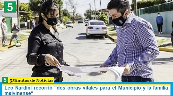 "Leo Nardini recorrió ""dos obras vitales para el Municipio y la familia malvinense"""