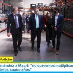 Presidente Fernández a Macri: «no queremos multiplicar la estafa que vivimos los últimos cuatro años»