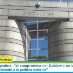 """Cancillería Argentina: """"el compromiso del Gobierno en la lucha contra el hambre se trasladó a la política exterior"""""""