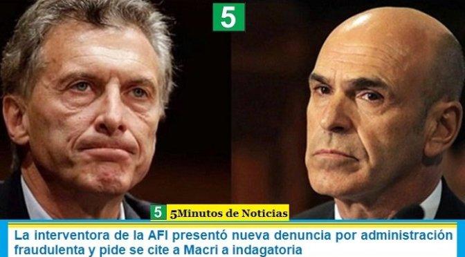 La interventora de la AFI presentó nueva denuncia por administración fraudulenta y pide se cite a Macri a indagatoria