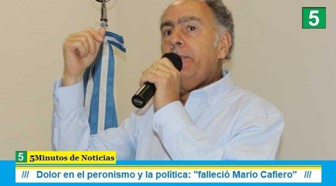 """Dolor en el peronismo y la política: """"falleció Mario Cafiero"""""""