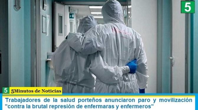 Trabajadores de la salud porteños anunciaron paro y movilización «contra la brutal represión de enfermaras y enfermeros»