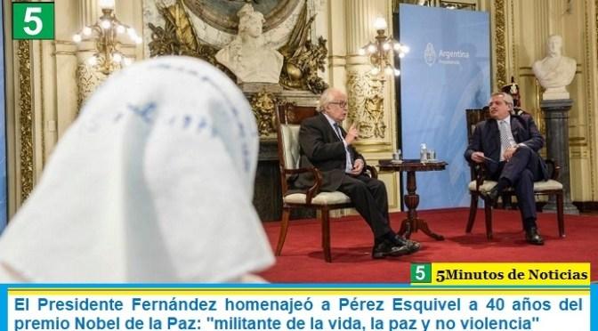 """El Presidente Fernández homenajeó a Pérez Esquivel a 40 años del premio Nobel de la Paz: """"militante de la vida, la paz y no violencia"""""""