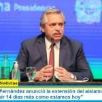 El Presidente Fernández anunció la extensión del aislamiento sanitario: «vamos a seguir 14 días más como estamos hoy»