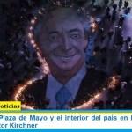 Caravanas en Plaza de Mayo y el interior del país en homenaje al ex presidente Néstor Kirchner