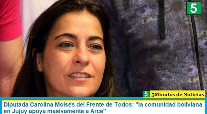 """Diputada Carolina Moisés del Frente de Todos: """"la comunidad boliviana en Jujuy apoya masivamente a Arce"""""""
