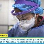 Este sábado sumaron 23.581 las víctimas fatales y 883.882 los infectados por coronavirus en Argentina. Reporte del ministerio de Salud