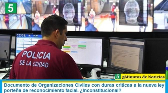 Documento de Organizaciones Civiles con duras críticas a la nueva ley porteña de reconocimiento facial. ¿Inconstitucional?
