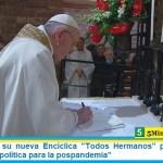"""Francisco en su nueva Encíclica """"Todos Hermanos"""" pide al mundo """"rehabilitar la política para la pospandemia"""""""