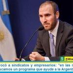 """Guzmán convocó a sindicatos y empresarios: """"en las negociaciones con el FMI buscamos un programa que ayude a la Argentina"""""""