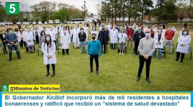 """El Gobernador Kicillof incorporó más de mil residentes a hospitales bonaerenses y ratificó que recibió un """"sistema de salud devastado"""""""