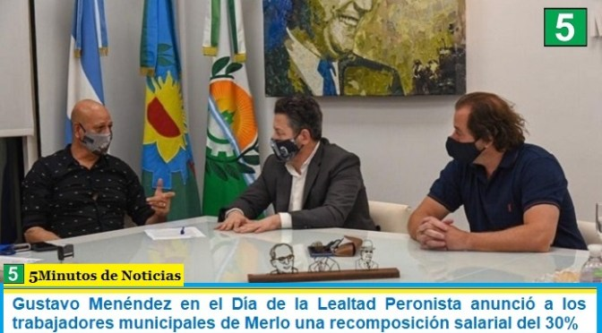 Gustavo Menéndez en el Día de la Lealtad Peronista anunció a los trabajadores municipales de Merlo una recomposición salarial del 30%