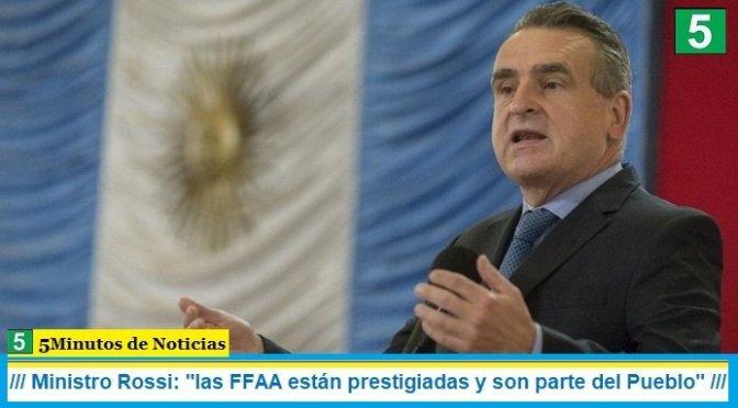 Ministro Rossi: «las FFAA están prestigiadas y son parte del Pueblo»