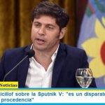 Gobernador Kicillof sobre la Sputnik V: «es un disparate atacar a una vacuna por su procedencia»