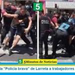 Así reprime la «Policía brava» de Larreta a trabajadores vulnerables