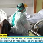 Este domingo sumaron 40.766 las víctimas fatales y 1.498.160 los infectados por coronavirus en Argentina. Reporte del ministerio de Salud