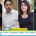 """Se presenta este lunes el espacio político """"En Común"""" y se suma al Frente de Todos"""