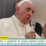 Francisco invitó a construir la nueva justicia social y ratificó ante jueces de América y África que el derecho de propiedad es secundario