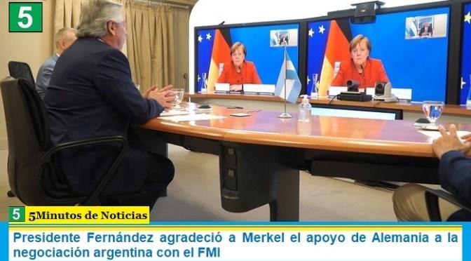 Presidente Fernández agradeció a Merkel el apoyo de Alemania a la negociación argentina con el FMI