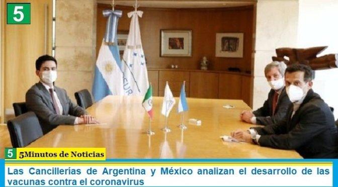Las Cancillerías de Argentina y México analizan el desarrollo de las vacunas contra el coronavirus