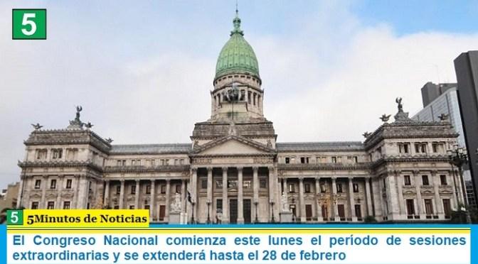 El Congreso Nacional comienza este lunes el período de sesiones extraordinarias y se extenderá hasta el 28 de febrero