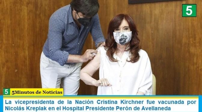 La vicepresidenta de la Nación Cristina Kirchner fue vacunada por Nicolás Kreplak en el Hospital Presidente Perón de Avellaneda