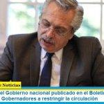 El decreto del Gobierno nacional publicado en el Boletín Oficial que faculta a los Gobernadores a restringir la circulación