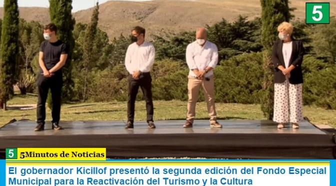 El gobernador Kicillof presentó la segunda edición del Fondo Especial Municipal para la Reactivación del Turismo y la Cultura