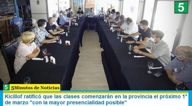 Kicillof ratificó que las clases comenzarán en la provincia el próximo 1° de marzo «con la mayor presencialidad posible»