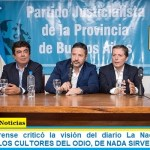 """El PJ Bonaerense criticó la """"visión"""" del diario La Nación sobre el Conurbano: """"LOS CULTORES DEL ODIO, DE NADA SIRVEN"""""""