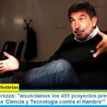 Ministro Salvarezza: «anunciamos los 451 proyectos presentados para la convocatoria 'Ciencia y Tecnología contra el Hambre'»