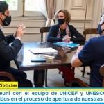 """Trotta: """"me reuní con el equipo de UNICEF y UNESCO para seguir trabajando unidos en el proceso de apertura de nuestras escuelas"""""""